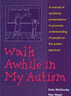Walk Awhile in My Autism