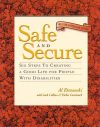 The cover of the book Safe and Secure -Six Steps to Creating a Good Life for People with Disabilities