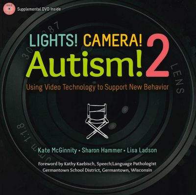 The cover of the book Lights! Camera! Autism! 2