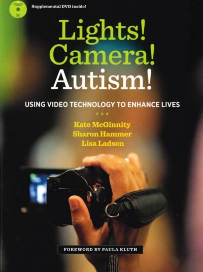 The cover of the book Lights! Camera! Autism!