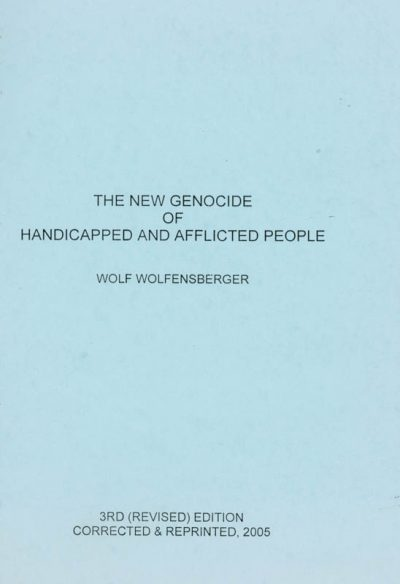The cover of the book the new genocide of handicapped and afflicted people