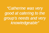 "image text says: ""Catherine was very good at catering to the group's needs and very knowledgeable"""