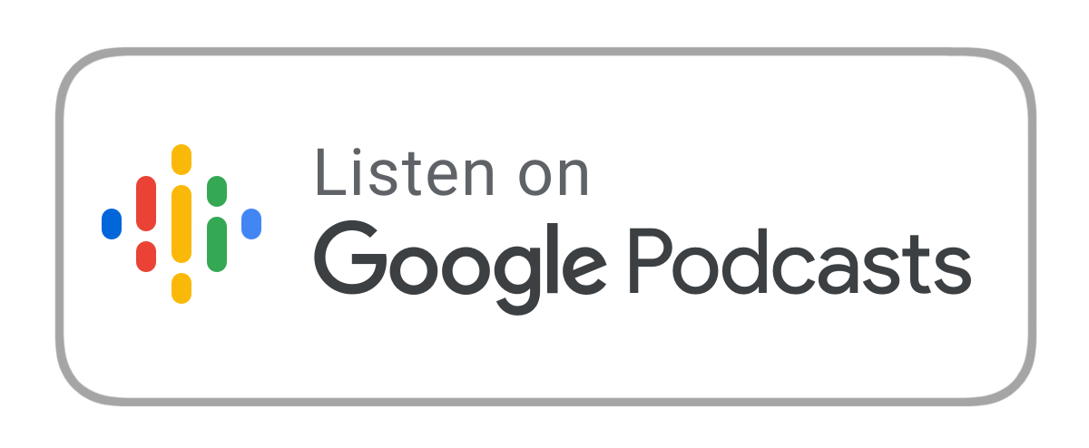 Listen on Google Podcasts logo click to play