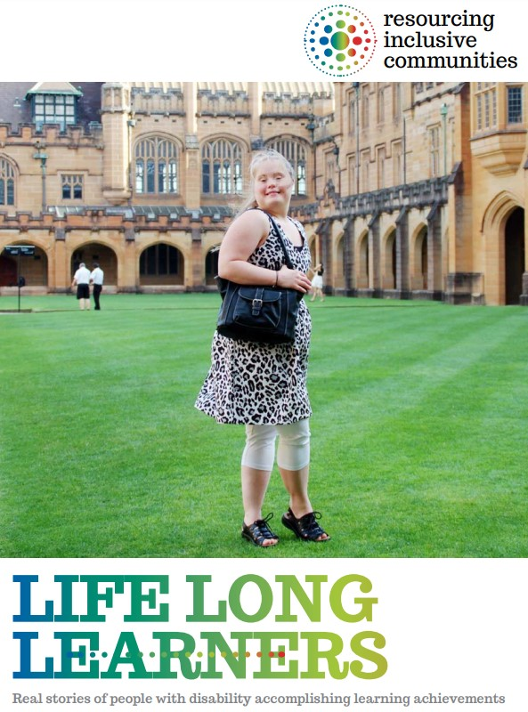 The cover of the booklet, lifelong learners.  It features a confident young woman with disability standing in the middle of a university campus