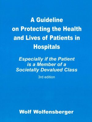 A Guideline on Protecting the Health and Lives of Patients in Hospital